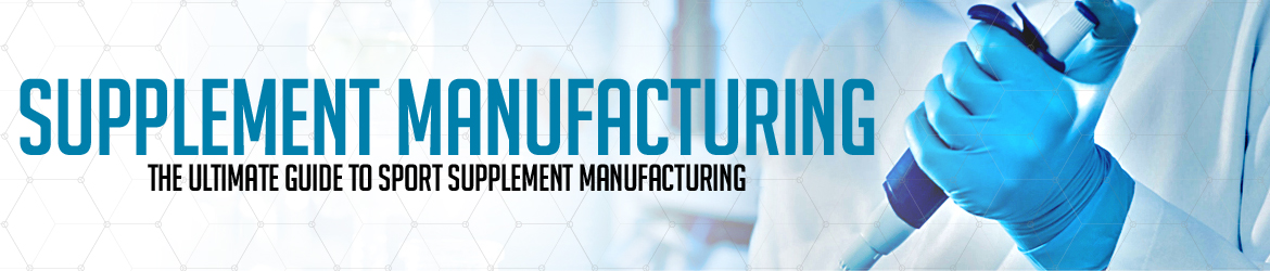 supplement-manufacturing-the-ultimate-guide-to-sports-supplement-manufacturing.
