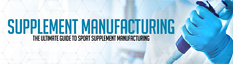 Supplement Manufacturing : The Ultimate Guide to Sports Supplement Manufacturing.